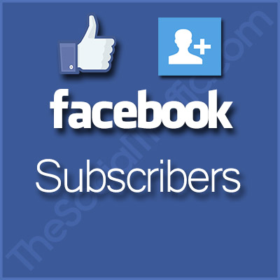 Buy Facebook Subscribers